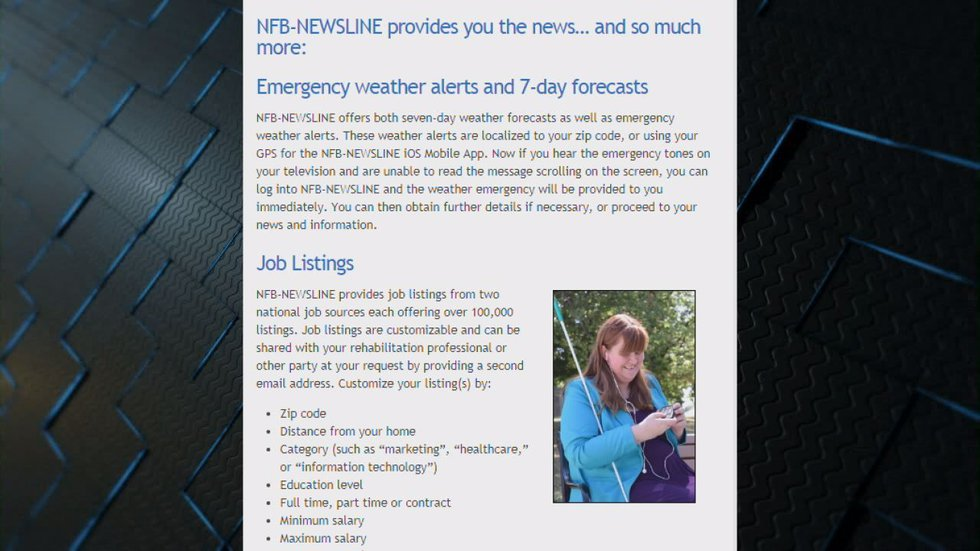 NFB-NEWSLINE is a free service for the blind and print disabled. Anyone who cannot read...